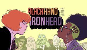 black hand & iron head urban comics
