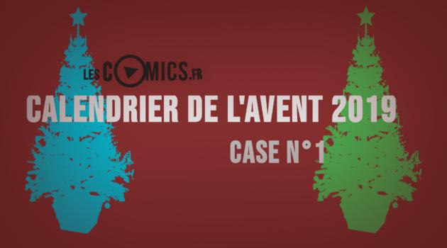 calendrier comics Avent Case N°1