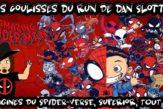 Coulisses-run-Dan-Slott-spiderverse-spiderman