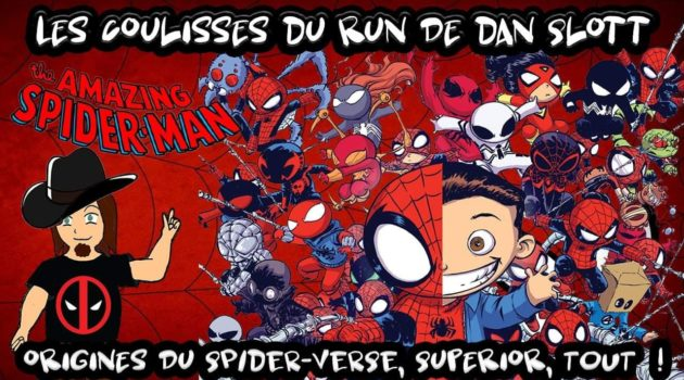Coulisses-run-Dan-Slott-spiderverse-spiderman