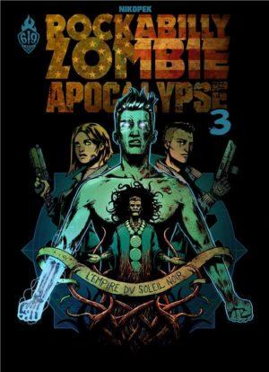 rockabilly zombie apocalypse tome 3