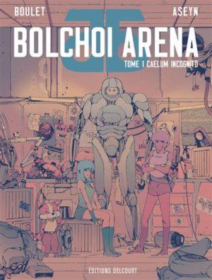 Delcourt Bolchoi Arena tome 1