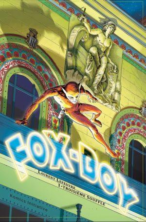 Fox-Boys : Troisème Souffle