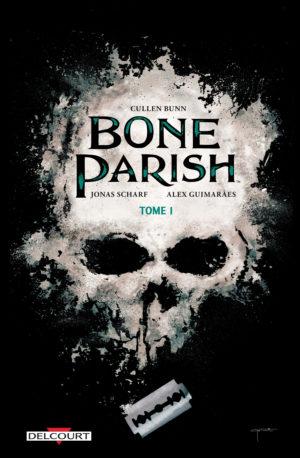 bone parish tome 1 delcourt