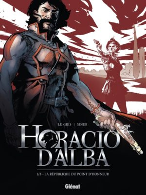 Horacio d'Alba Glénat tome 1