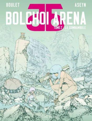 Bolchoi Arena Delcourt tome 2