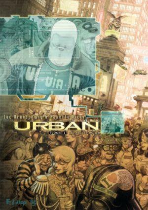 Futuropolis Urban bd tome 1
