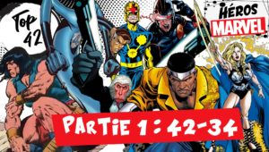 top 42 des héros Marvel - partie 1 conan reed richards nova hit-monkey cyclops luke cage valkyrie