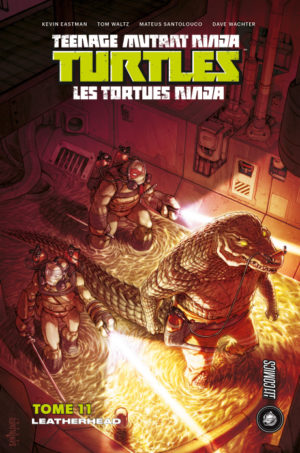 tortues ninja tome 11 leatherhead hi comics