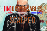 Scalped comics indispensables