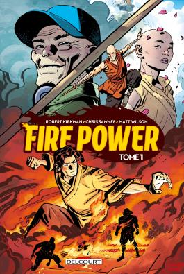Fire Power Delcourt tome 1