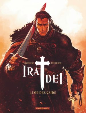 Ira Dei Dargaud tome 1