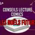 Conseils Lecture Comics 47