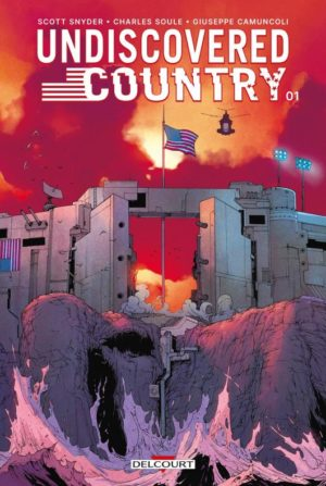 Undiscovered Country tome 1 Delcourt