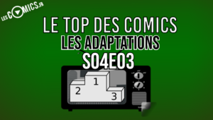 meilleures adaptations comics
