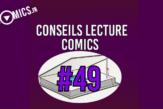 Conseils Lecture Comics 49 Février 2021