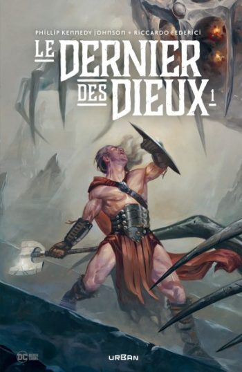 Le dernier des Dieux Urban Comics tome 1
