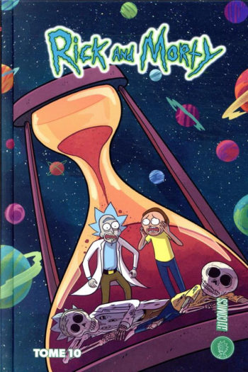 Rick and Morty tome dix