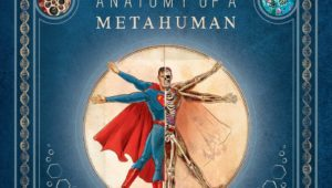 anatomy of a metahuman comics