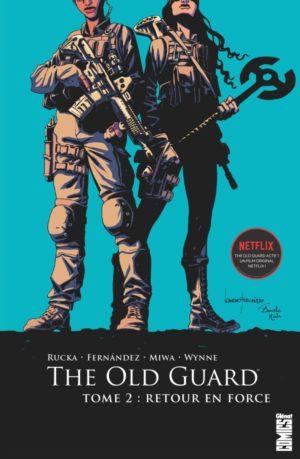 the old guard tome 2 glénat
