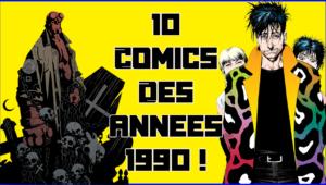 10 comics des années 1990