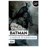 batman patients arkham sorties comics juin 2021