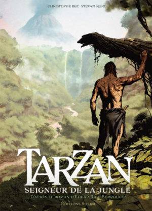 tarzan seigneur de la jungle tome 1 bd