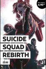 suicide squad rebirth été