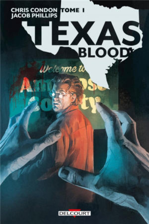 texas blood tome 1 delcourt