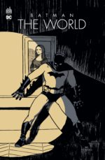 batman the world sorties septembre 2021