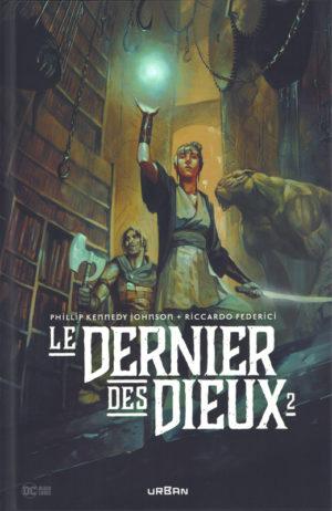 Le Dernier des Dieux tome 2 Urban Comics