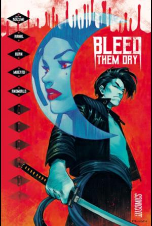 Hi Comics Bleed Them Dry